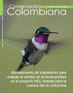 No. 9. Modelamiento de indicadores para evaluar el cambio en la biodiversidad en el proyecto MDL forestal para la cuenca del río Chinchiná