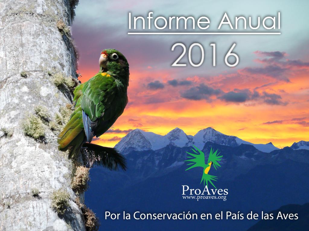 ¡Conoce la gestión de la Fundación ProAves de Colombia en el año 2016!